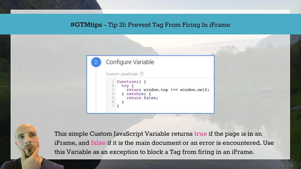 GTMTips: Prevent Tag From Firing In iFrame | Simo Ahava's blog