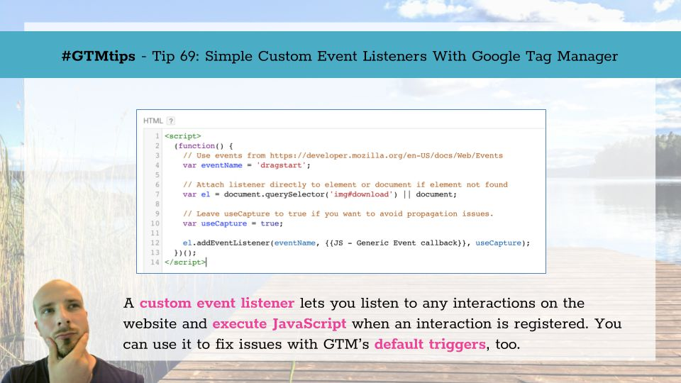 GTMTips: Simple Custom Event Listeners With Google Tag