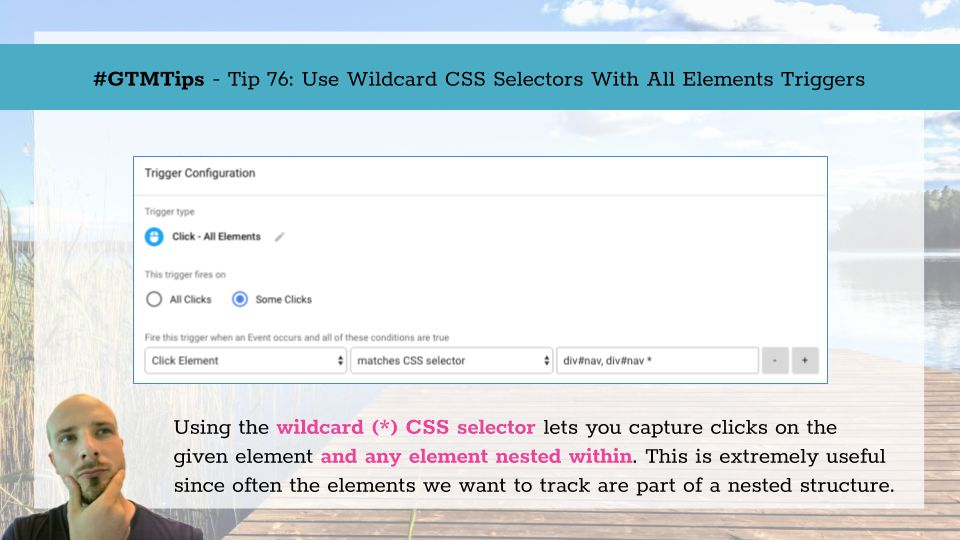 GTMTips: Use Wildcard CSS Selectors With All Elements