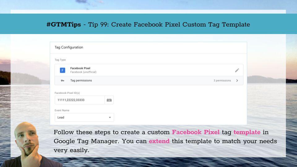 #GTMTips: Create Facebook Pixel Custom Tag Template | Simo Ahava's blog