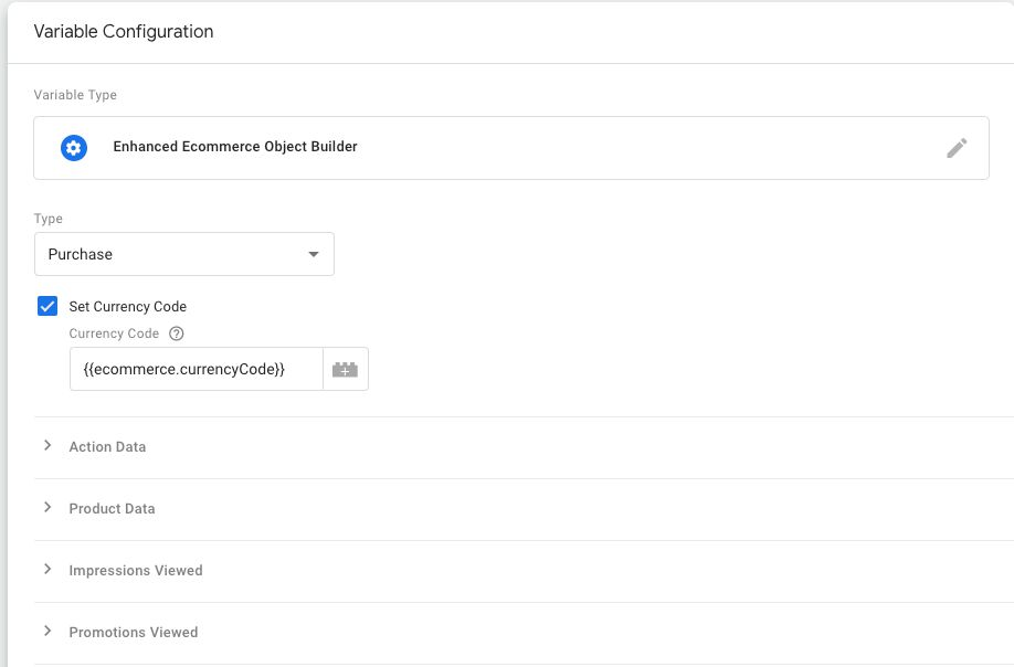 Enhanced Ecommerce Object Builder Template For Google Tag Manager